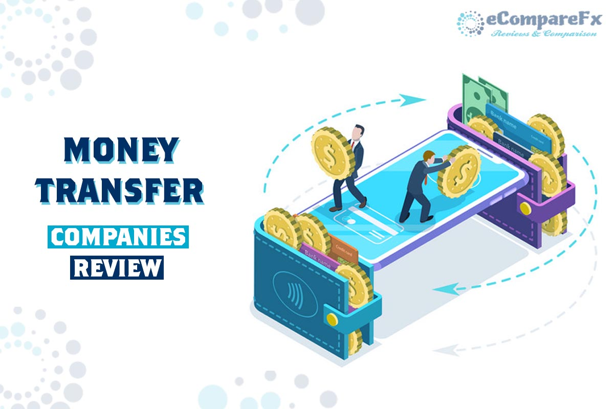 International Money Transfer Companies Reviewed by eCompareFX