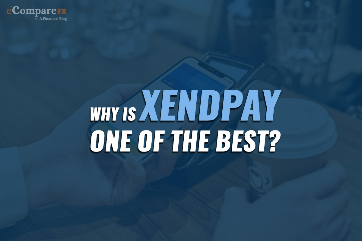 Xendpay overseas money transfer reviews by eCommpareFX
