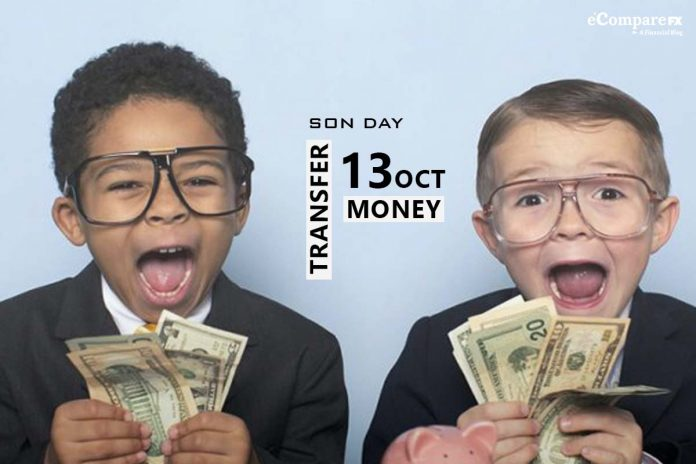 13 October is the day to transfer money to your son