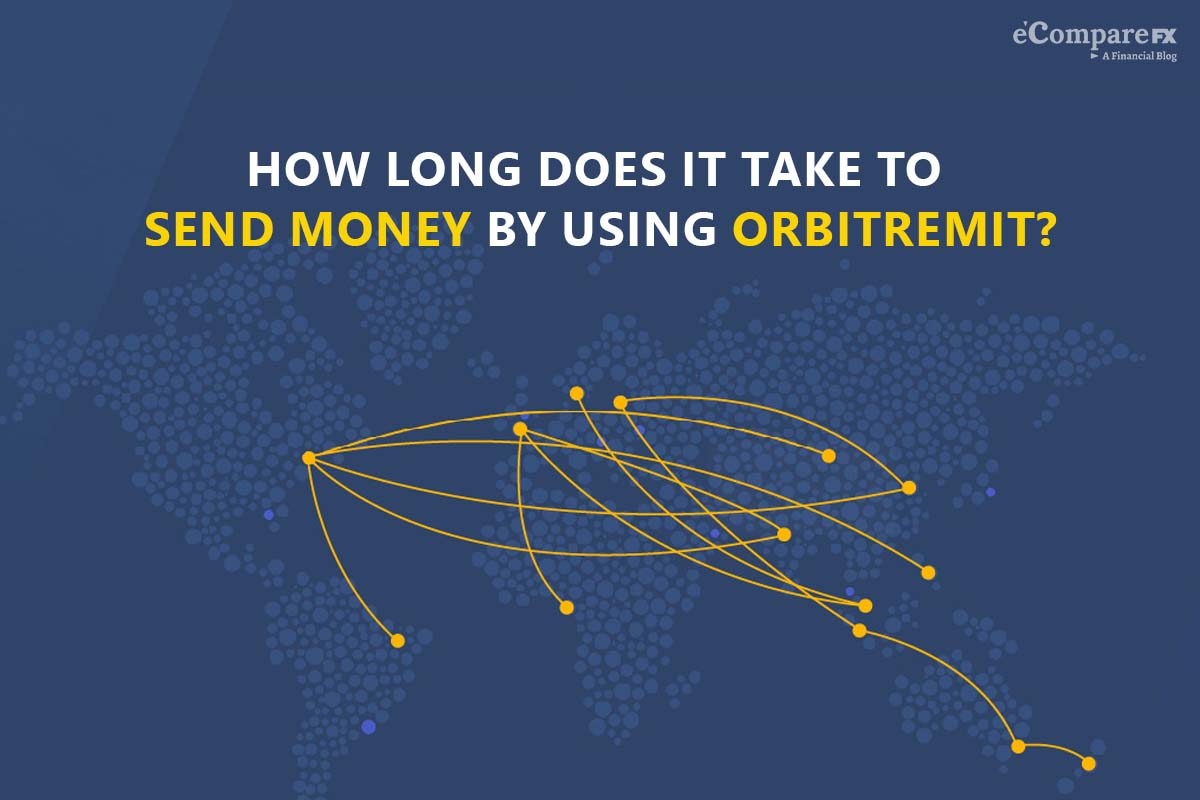 How long does it take to send money by using OrbitRemit