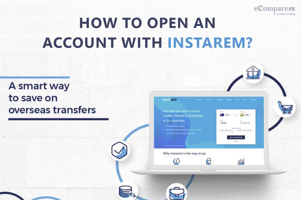 How to open an account with Instarem