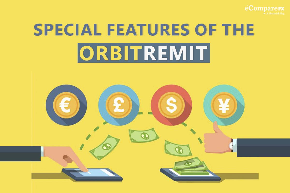 Special features of the OrbitRemit