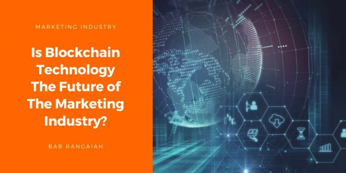 Is Blockchain Technology The Future of The Marketing Industry
