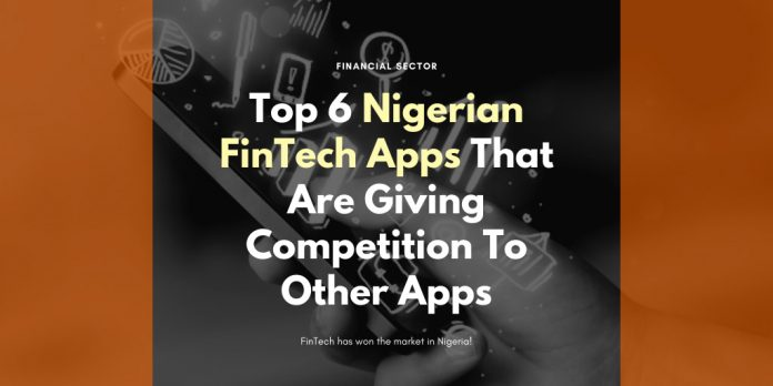 Nigerian FinTech Apps That Are Giving Competition To Other Apps