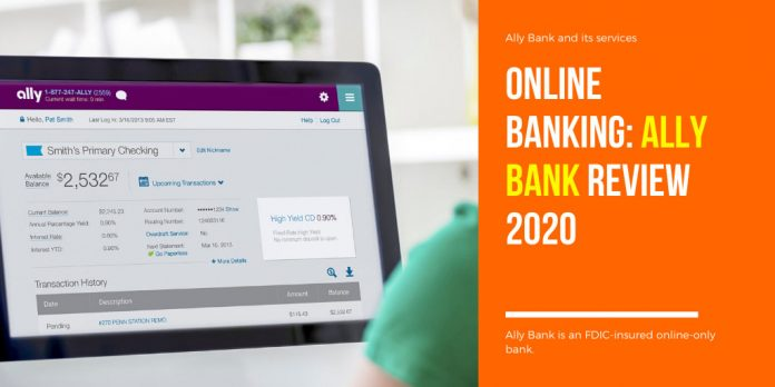 Online Banking Ally Bank Review 2020