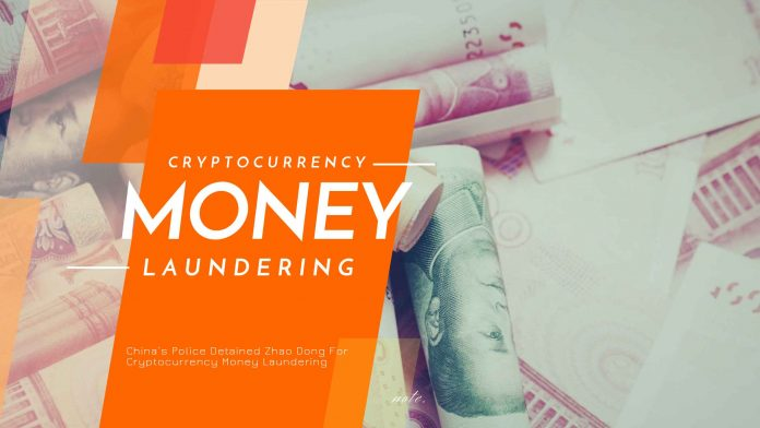 China's Police Detained Zhao Dong For Cryptocurrency Money Laundering - eCompareFX